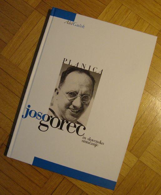 Knjiga Aleša Gučka: Joso Gorec. Foto: sloski.si