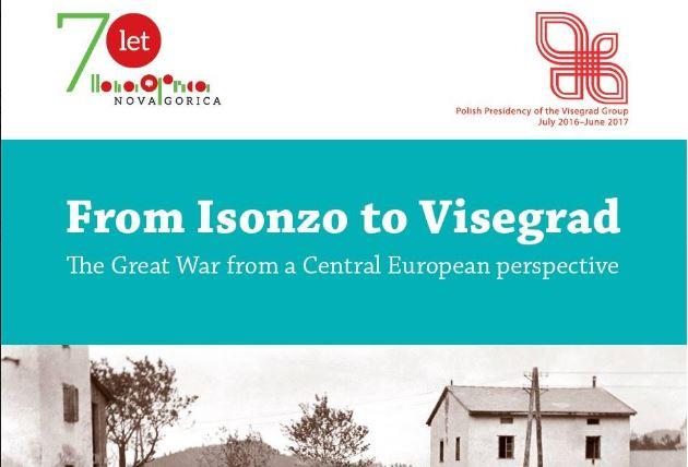 Konferenca: Od Soče do Višegrada. Prva svetovna vojna iz srednjeevropske perspektive