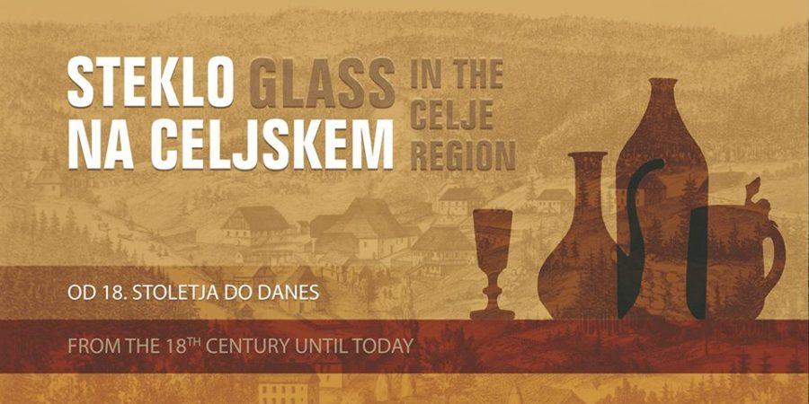 Steklo na Celjskem od 18. stoletja do danes