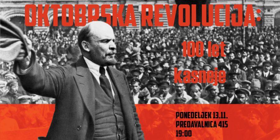 Oktobrska revolucija: 100 let kasneje
