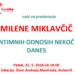 Milena Miklavčič: O intimnih odnosih nekoč in danes