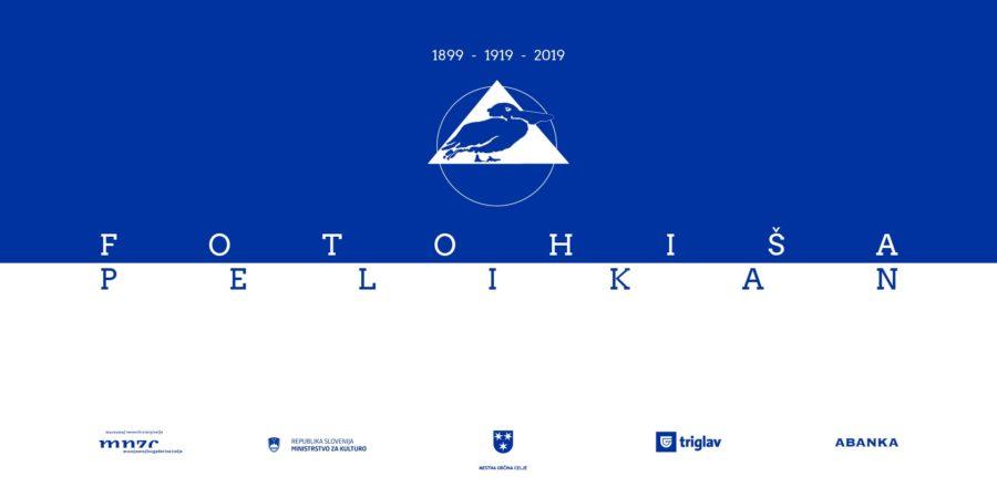 Fotohiša Pelikan 1899-1919-2019