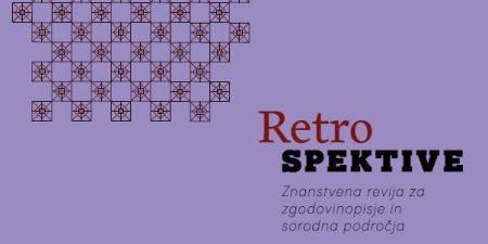 Izšla je nova številka revije Retrospektive